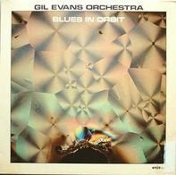 Gil Evans Orchestra - Blues in Orbit