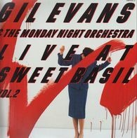 Gil Evans & The Monday Night Orchestra - Live At Sweet Basil Vol.2