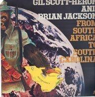 Gil Scott-Heron & Brian Jackson - From South Africa To South Carolina
