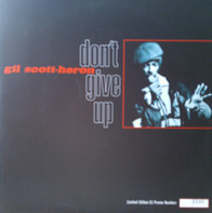 Gil Scott-Heron - Don't Give Up