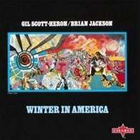 Gil Scott-Heron - Winter in America