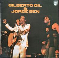 Gilberto Gil And Jorge Ben - Gilberto Gil & Jorge Ben