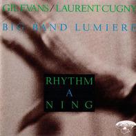 Gil Evans / Laurent Cugny - Rhythm A Ning