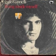 Gino Vannelli - Living Inside Myself / Stay With Me