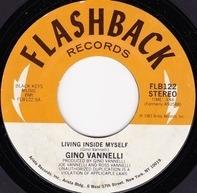 Gino Vannelli - Nightwalker / Living Inside Myself
