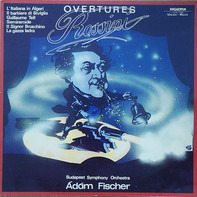 Gioacchino Rossini , Budapest Symphony Orchestra , Adam Fischer - OVERTURES