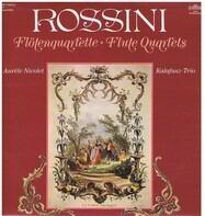 Gioacchino Rossini , Kalafusz-Trio , Aurèle Nicolet - Flötenquartette - Flute Quartets