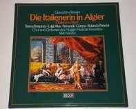 Gioacchino Rossini / Silvio Varviso , Teresa Berganza, Chor und Orch. des Maggio Musicale Fiorentino - Die Italienerin in Algier