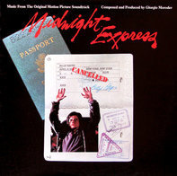 Giorgio Moroder - The Original Motion Picture Soundtrack Of 'Midnight Express'