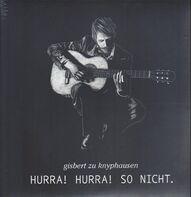 Gisbert Zu Knyphausen - Hurra Hurra! So Nicht.