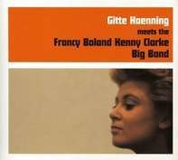 Gitte Haenning - Meets The Francy Boland Kenny Clarke Big Band