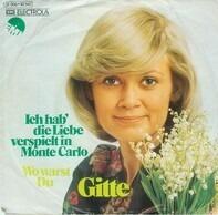 Gitte Hænning - Ich Hab' Die Liebe Verspielt In Monte Carlo