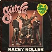 Giuda - Racey Roller (vinyl)