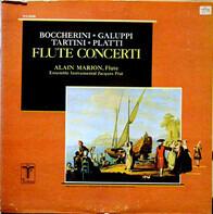 Giuseppe Tartini , Giovanni Benedetto Platti , Luigi Boccherini , Baldassare Galuppi , Alain Marion - Il Flauto (4 Concerti Per Flauto E Archi)