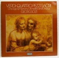 Verdi / Georg Solti, Chicago Symphony Orchestra and Chorus - Quattro Pezzi Sacri