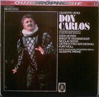Giuseppe Verdi , Edda Moser , Brigitte Fassbaender , Nicolai Gedda , Dietrich Fischer-Dieskau , Kur - Don Carlos