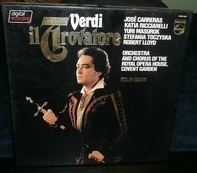 Giuseppe Verdi/ J.Carreras , K. Ricciarelli , Yuri Mazurok , C. Davis - Il Trovatore