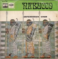 Giuseppe Verdi - Nabucco - Chor Der Gefangenen Und Finale III