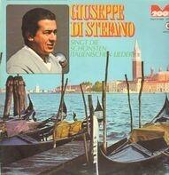 Giuseppe Di Stefano - Singt Die Schönsten Italienischen Lieder