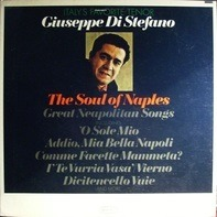 Giuseppe Di Stefano - The Soul Of Naples
