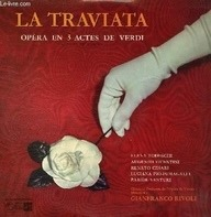 Giuseppe Verdi , Gianfranco Rivoli , Elena Todeschi , Renato Cesari , Luciana Pio-Fumagalli , Parid - La Traviata