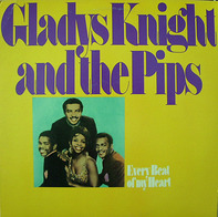 Gladys Knight And The Pips - Every Beat Of My Heart