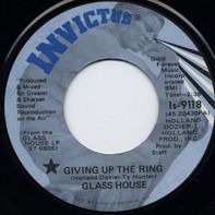 Glass House - Giving Up The Ring
