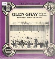 Glen Gray & The Casa Loma Orchestra - 1939-1940