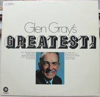 Glen Gray - Glen Gray's Greatest!