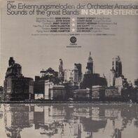 Glen Gray & The Casa Loma Orchestra - Erkennungsmelodien der Orchester Amerikas