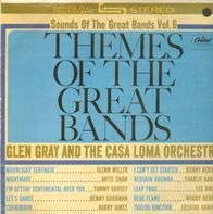 Glen Gray & The Casa Loma Orchestra - Themes of the Great Bands