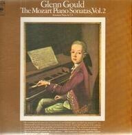Glenn Gould - Wolfgang Amadeus Mozart - The Mozart Piano Sonatas, Vol. 2 (Sonatas Nos. 6, 7, 9)