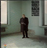 Glenn Gould - Bach - Preludes, Fughettas & Fugues