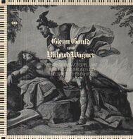 Wagner / Glenn Gould - Richard Wagner: Meistersinger-Vorspiel 1.Akt a.o.