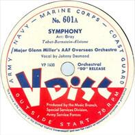 Glenn Miller , Army Air Force Overseas Orchestra / Benny Goodman Sextet - Symphony / I Got Rhythm
