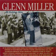 Glenn Miller - 20 Golden Hits