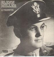 Glenn Miller - A Tribute