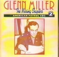 Glenn Miller - American Patrol CD2 (The Missing Chapters Vol. 2)