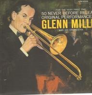 Glenn Miller And His Orchestra - For The Very First Time