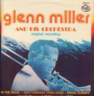 Glenn Miller And His Orchestra - Glenn Miller And His Orchestra (Original Recording)