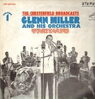 Glenn Miller And His Orchestra - The Chesterfield Broadcasts, Volume 1