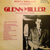 Glenn Miller And The Army Air Force Band , Glenn Miller - Mostly Swinging!