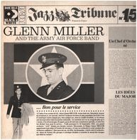 Glenn Miller And The Army Air Force Band - Jazz Tribune No. 15