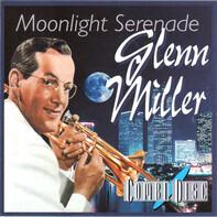 Glenn Miller - Moonlight Serenade - Glenn Miller