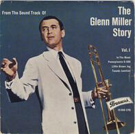 Glenn Miller - The Glenn Miller Story Volume 1