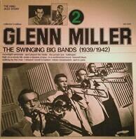 Glenn Miller - The Swinging Big Bands - Glenn Miller Vol. 2