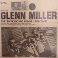 Glenn Miller - The Swinging Big Bands - Glenn Miller Vol. 3