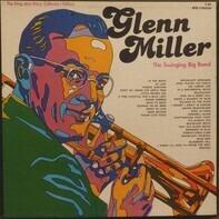 Glenn Miller - The Swinging Big Bands