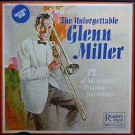 Glenn Miller - The Unforgettable Glenn Miller (72 Of His Greatest Original Recordings)