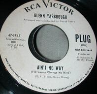 Glenn Yarbrough - Ain't No Way (I'm Gonna Change My Mind)